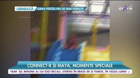 Connect-R și Maya, fiica sa,  momente speciale