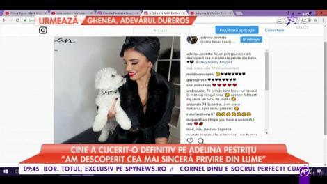 """Cine a cucerit-o definitiv pe Adelina Pestrițu: """"Am descoperit cea mai sinceră privire din lume"""""""