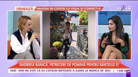 Andreea Bănică, petrecere de pomină pentru băieţelul ei