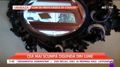 Cea mai scumpă oglindă din lume. Obiectul costă peste un milion de euro