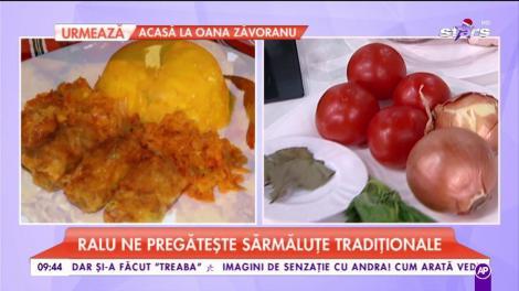 """Ralu ne pregătește """"Sărmăluțe tradiționale"""""""