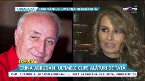 Crina Abrudan, ultimele clipe alături de tată