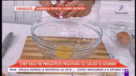 """Chef Ralu ne pregătește """"Prăjitură cu cacao și ghimbir"""""""