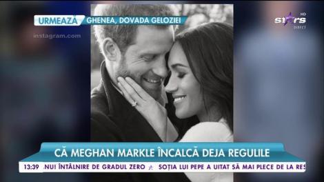 Nici n-a intrat bine în familia regală că Meghan Markle încalcă regulile