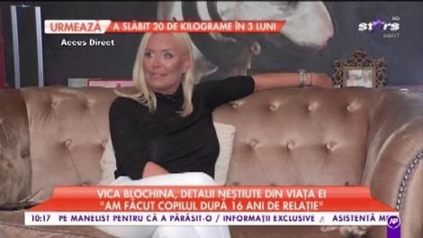 """Vica Blochina, detalii neștiute din viața ei: """"L-am cunoscut pe tatăl copilului meu într-un bar din capitală"""""""
