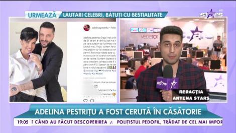 Adelina Pestrițu a fost cerută în căsătorie