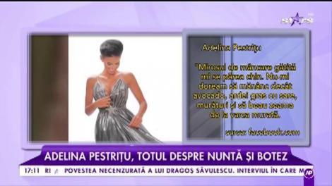 Adelina Pestrițu, momentele grele din sarcină. Totul despre nuntă și botez