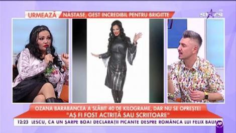 """Ozana Barabancea a slăbit 40 de kilograme, dar nu se oprește: """"Aș fi fost actrișă sau scriitoare"""""""