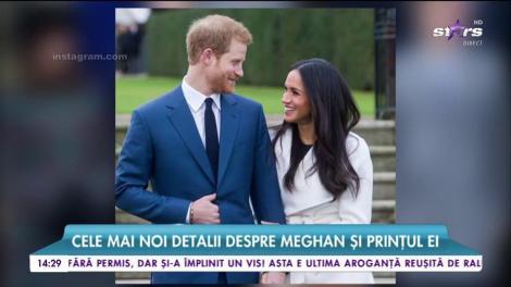 Nunta anului are acum și o oră fixă. Cele mai noi detalii despre Meghan și Prințul ei