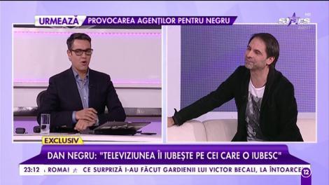 """Dan Negru, regele audienţelor din România, la """"Agenţia VIP""""  : """"Televiziunea îi iubeşte pe cei care o iubesc"""""""