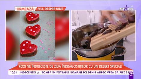 Roxi ne îndulcește de Ziua îndrăgostiților cu un desert special