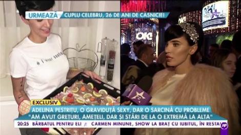 Adelina Pestrițu, o graviduță sexy, dar o sarcină cu probleme
