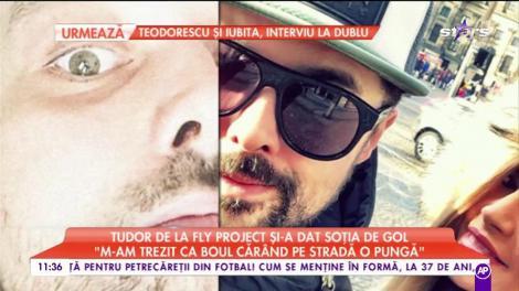 """Tudor de la Fly Project și-a dat soția de gol: """"Vine acasă și bagă în ea ca sparta"""""""