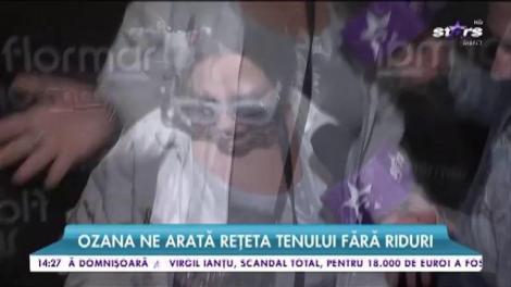 Ozana Barabancea ne arată rețeta tenului fără riduri
