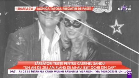 """Sărbători triste pentru Catrinel Sandu: """"Un an de zile am plâns de mi-au ieșit ochii din cap"""""""