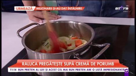"""Ralu ne pregătește """"Supă cremă de porumb"""""""