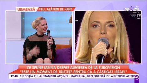 """Ce spune Ianna despre alegerea de la Eurovision: """"Este un moment de tristețe pentru că a câștigat Israel"""""""