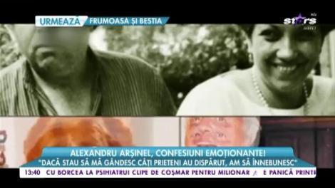 """Alexandru Arșinel, confesiuni emoționante: """"Ce este dramatic la soția mea e că nu se poate mișca"""""""