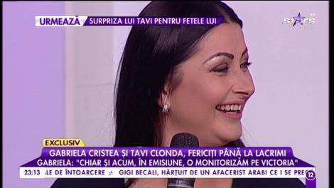 """Gabriela Cristea și Tavi Clonda, fericiți până la lacrimi: """"Chiar si acum, în emisiune, o monitorizăm pe Victoria"""""""
