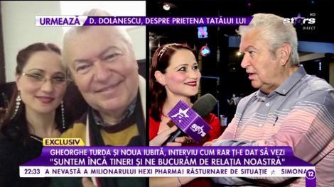 """Gheorghe Turda și noua iubită. interviu cum rar ți-e dat să vezi: """"Ne completăm foarte bine, încă descoperim lucruri la noi"""""""