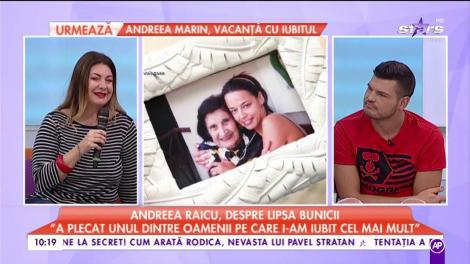 """Andreea Raicu, despre lipsa bunicii: """"A plecat unul dintre oamenii pe care i-am iubit cel mai mult"""""""