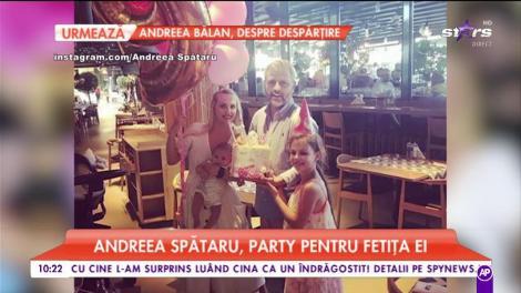 Andreea Spătaru, party pentru fetița ei