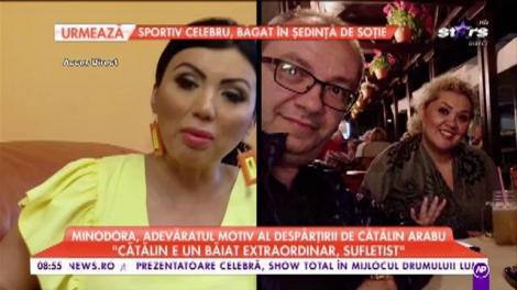 """Minodora, adevăratul motiv al despărțirii de Cătălin Arabu: """"Devenisem cei mai buni prieteni, frați"""""""