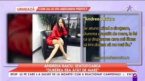 """Andreea Raicu, sfături despre viață: """"Depresia este o boală care trebuie tratată"""""""
