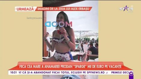 Fiica Anamariei Prodan sparge mii de euro pe vacanţe
