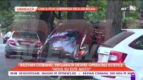 Răzvan Ciobanu, declarații despre operațiile estetice
