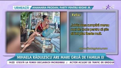 Mihaela Rădulescu are mare grijă de familia ei