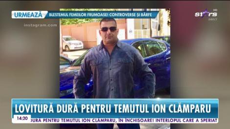 Temutul Ion Clămparu a primit o lovitură grea în închisoare! Femeia cu care credea că trăieşte o poveste de dragoste, l-a lăsat cu ochii în soare