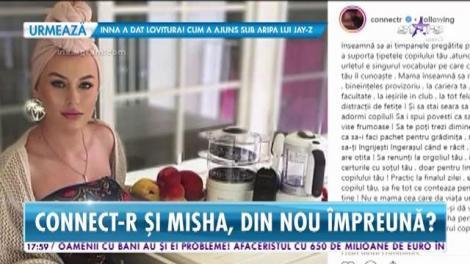 Connect-R nu a uitat-o pe Misha. Ce gest a făcut artistul