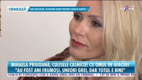 Mihaela Prigoană dezvăluie totul din culisele căsniciei cu omul de afaceri!