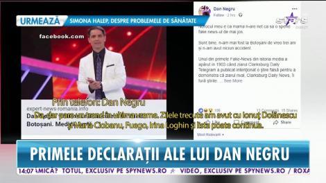 Dan Negru, prima reacţie după ce s-a scris că a murit într-un accident de mașină