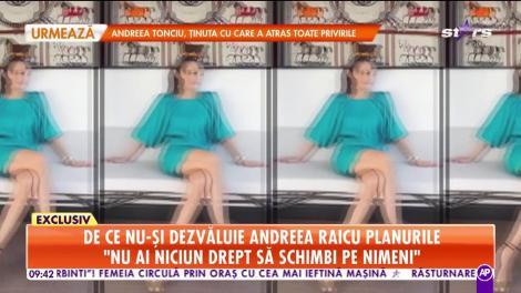 """De ce nu-și dezvăluie Andreea Raicu planurile: """"Sunt o natură destul de introspectă"""""""
