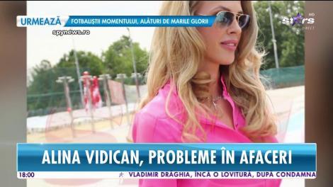 Alina Vidican, probleme în afaceri