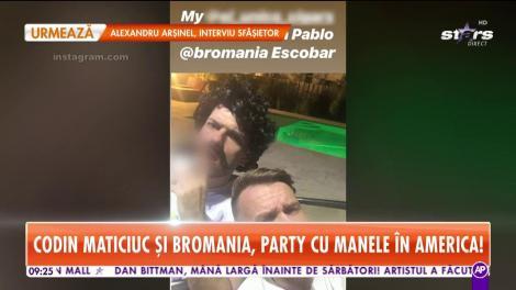 Codin Maticiuc şi Bromania, party cu manele în America!