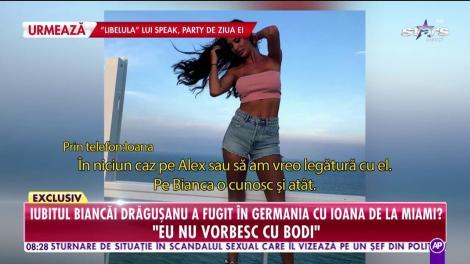 Iubitul Biancăi Drăguşanu a fugit în Germania cu Ioana de la Miami?