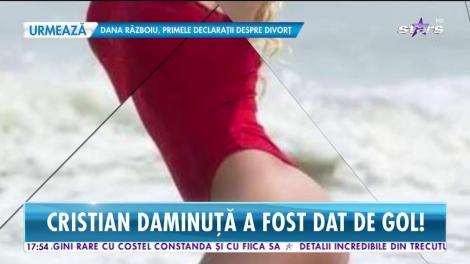 Cristian Daminuță, dat de gol! Cu ce domniță mondenă își fenta soția
