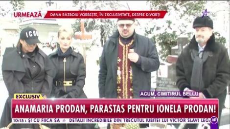 Anamaria Prodan, parastas pentru mama sa, Ionela Prodan