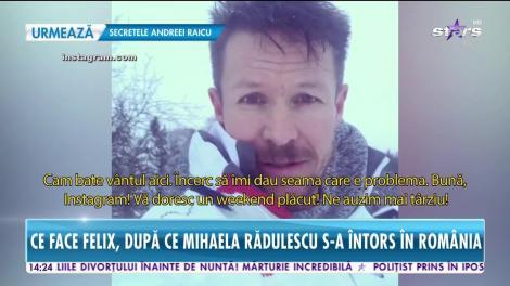 Ce face Felix Baumgartner, după ce Mihaela Rădulescu s-a întors în România