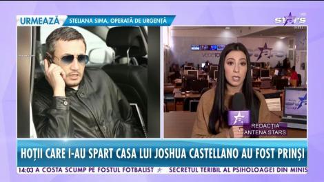 Hoţii care au furat de la Joshua Castellano au fost prinşi