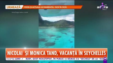 Nicolai și Monica Tand, vacanță de vis în Seychelles