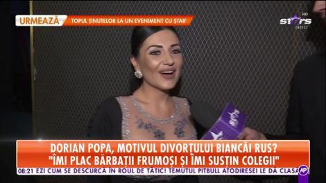 """Dorian Popa, motivul divorțului Biancăi Rus? """"Niciodată nu e prea târziu pentru o căsnicie"""""""