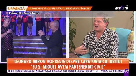 """Leonard Miron, despre căsătoria cu iubitul: """"I-am zis lui Miguel că de ziua mea veau să mă ceară în căsătorie"""""""