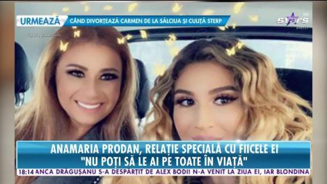 Anamaria Prodan, relație specială cu fiicele ei