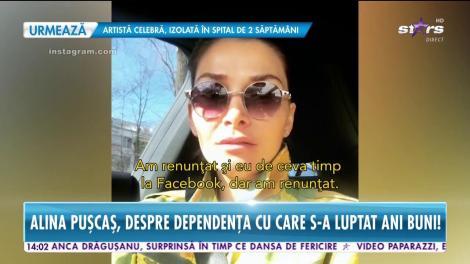Alina Puşcaş vorbeşte despre dependenţa cu care s-a luptat ani buni! Cum a afectat-o şi mai ales, cum a scăpat