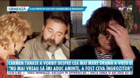 Carmen Tănase povestește cu lacrimi în ochi cum și-a pierdut soțul: Aveam în spate o disperare că urmează ceva şi eu nu ştiam cum să reacţionez