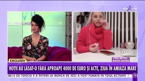 Maria Andria a fost jefuită! Vedeta a rămas fără 4000 de euro și acte